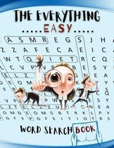 The Everything Easy Word Search Book: The Everything Kids Word Search Puzzle And Activity Book Ultimate Guide to Brain Breaks, Funniest Stress Relieve