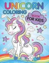 Unicorn Coloring Book for Kids: Children Coloring Pages Cute Animals Coloring Book for Kids Toddlers Preschool