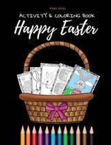 Happy Easter Activity & Coloring book: for Kids Ages 4-8: Coloring, Spot the Differences, Mazes, Dot to Dot, Word Search, Puzzles and More!