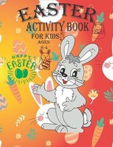 Easter Activity Book For Kids Ages 4-8: A Fun Kid Workbook Game For Learning, Dot to Dot, Easter Bunny Coloring, Mazes, Word Search and More!