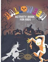 Halloween Activity Book For Kids: Activity book for kids, Simple and Easy coloring page book, This book only for Kids (Coloring book lover)