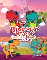 Dinosaur Story Coloring Book for Kids: Great Gift for Kids Boys & Girls, Ages 4-8
