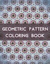 Geometric Pattern Coloring Book: 100 Unique Geometric Pattern Coloring Book for Adult, Perfect for Relaxation and Stress Relief
