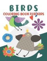 Birds Coloring Book for Kids: Beautiful Birds Coloring Book, Cute Bird Coloring Books for Kids