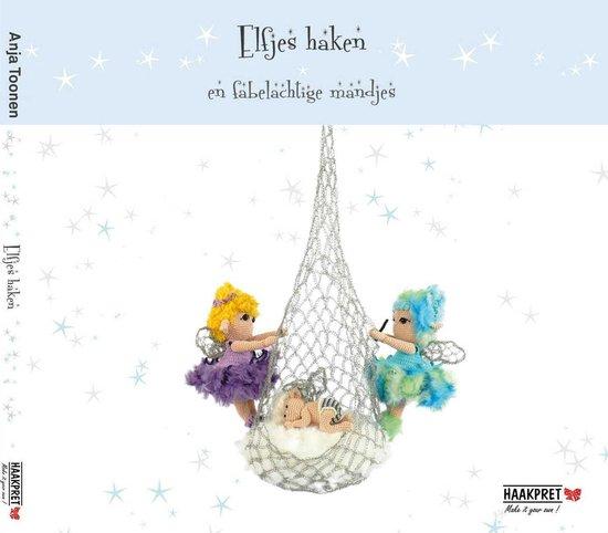 Boek cover Elfjes haken en fabelachtige mandjes van Anja Toonen (Paperback)
