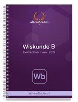 Athena Examenklaar - Wiskunde B VWO - Examenbundel met voorbeelden, stappenplannen en opdrachten