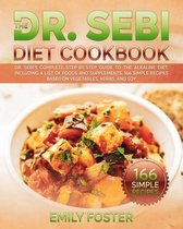 The Dr. Sebi Diet Cookbook