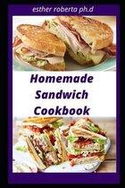 Homemade Sandwich Cookbook