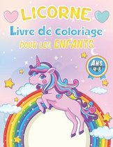 Licorne Livre de Coloriage Pour les Enfants de 4-8 Ans