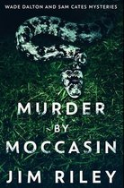 Murder by Moccasin