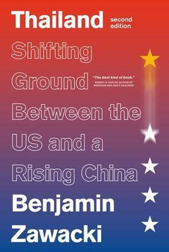Boek cover Thailand: Shifting Ground Between the Us and a Rising China van Benjamin Zawacki (Hardcover)