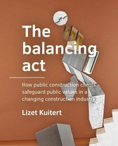 A+BE Architecture and the Built Environment  -   The balancing act