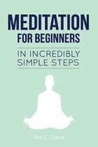 Meditation for Beginners in Incredibly Simple Steps