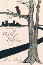 Reckless Pilgrims