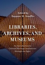Libraries, Archives, and Museums