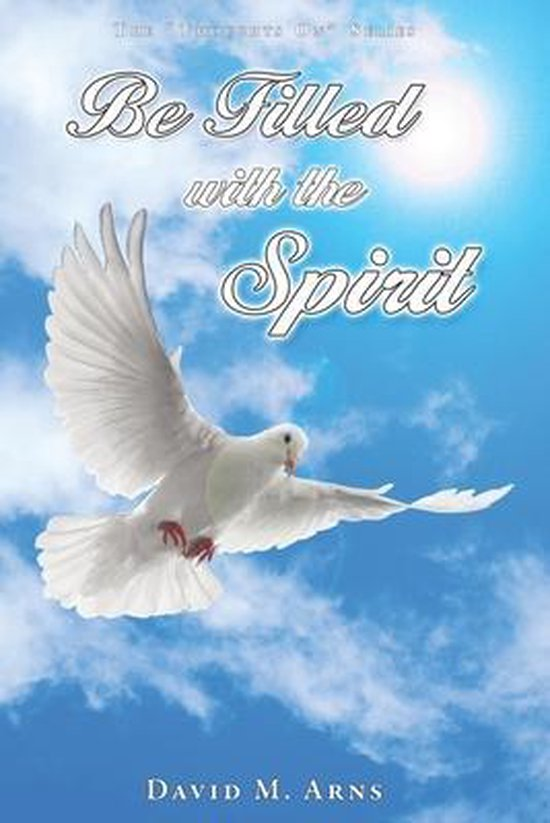 Be Filled With the Spirit