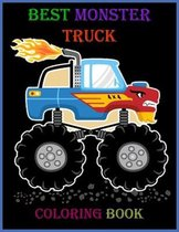 Best Monster Truck Coloring Book: A funny toddlers Coloring Book with Monster Trucks & Fun Children's Coloring Book for kids.