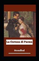 La Certosa di Parma illustrata: Ediz. integrale (Grandi classici)(Sempreverde)