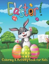 Easter Coloring and Activity Book for Kids: happy Easter Coloring and Activity Book for Kids