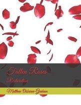 Fallen Roses: Restoration
