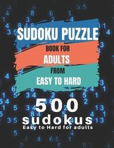 Sudoku Puzzle Book For Adults From Easy To Hard