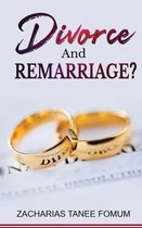 Divorce And Remarriage!