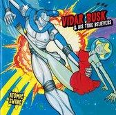 Vidar Busk & His True Believers - Atomic Swing