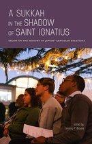 A Sukkah in the Shadow of Saint Ignatius