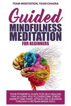 Guided mindfulness meditation for beginners