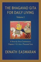 The Bhagavad Gita for Daily Living, Volume 2: A Verse-by-Verse Commentary