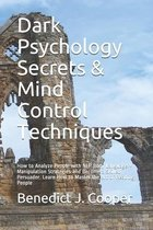 Dark Psychology Secrets & Mind Control Techniques