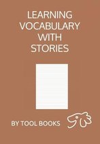 Learning Vocabulary with STORIES