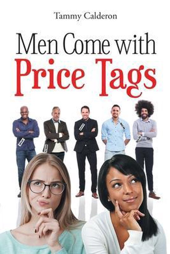 Men Come with Price Tags