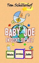 Baby Joe entdeckt die Welt