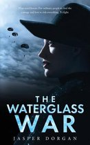 The Waterglass War
