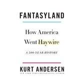 Boek cover Fantasyland van Kurt Andersen