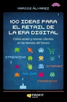 100 ideas para el retail de la era digital. Ebook.