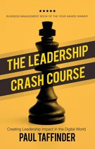 The Leadership Crash Course: Creating Leadership Impact in the Digital World