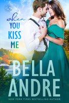 When You Kiss Me (Maine Sullivans 3)