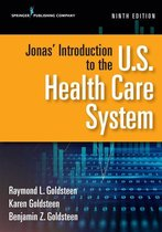 Boek cover Jonas Introduction to the U.S. Health Care System, Ninth Edition van Raymond L. Goldsteen, Drph