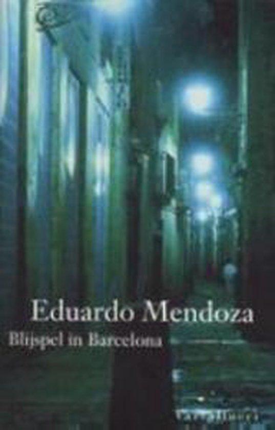 Blijspel in Barcelona - Eduardo Mendoza  