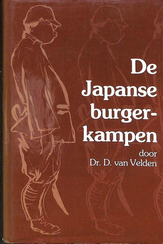 De Japanse interneringskampen voor burgers gedurende de Tweede Wereldoorlog - D. van Velden | Fthsonline.com