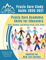 Praxis Core Study Guide 2020-2021