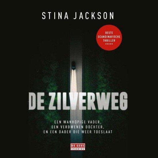 De Zilverweg - Stina Jackson |