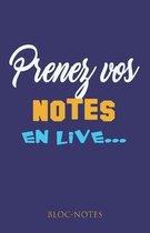 prenez vos notes en live...