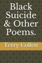Black Suicide & Other Poems.