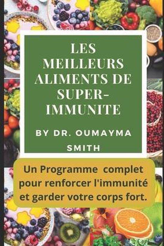 Les Meilleurs Aliments de Super-Immunite