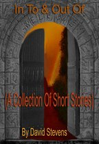 In To & Out Of (A Collection of Short Stories)