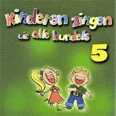 Kinderen Zingen Uit Alle Bundels Deel 5