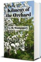 Kilmeny of the Orchard